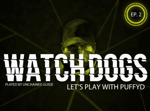 LP Watch Dogs with PuffyD #002