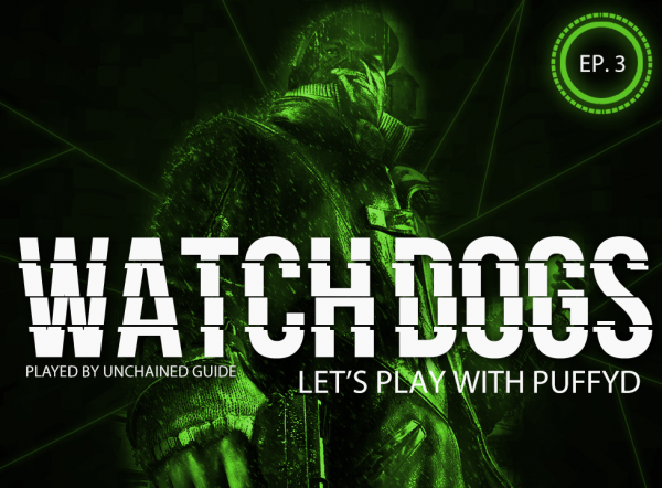 LP Watch Dogs with PuffyD #003