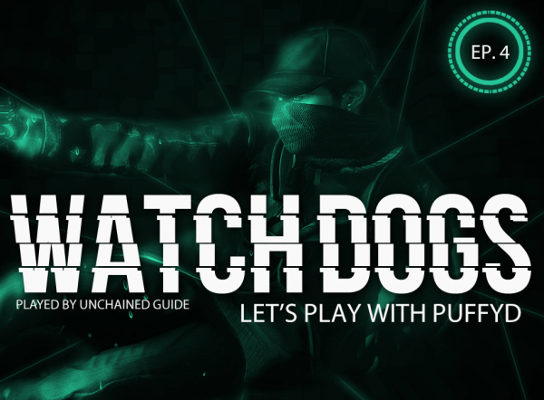 LP Watch Dogs with PuffyD #004