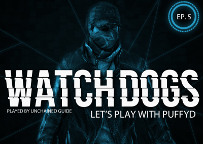 LP Watch Dogs with PuffyD #005